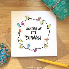 Diwali Card Lighten Up It's Diwali Happy Diwali Card Diy Diwali Cards, Diy Diwali Decorations, Diwali Diy, Diwali Craft, Diwali Gifts, Happy Diwali Cards, Diy Cards, Diwali Greetings, Diwali Wishes