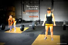 There is no force equal to the strength of a determined woman. #crossfit #incendia #crossfitGIRLSrule