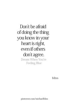 don't be afraid Fact Quotes, Change Quotes, True Quotes, Quotes To Live By, Motivational Quotes, Inspirational Quotes, Qoutes, Note To Self, Wise Words