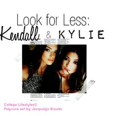 Look for Less: Kendall and Kylie