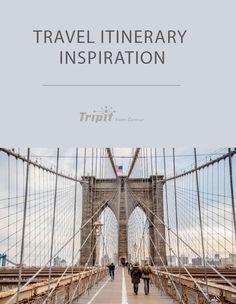 Travel Itinerary Inspiration
