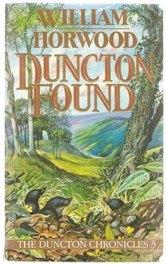 William Horwood. Duncton Found.