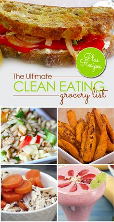 The Ultimate Clean Eating Grocery List- 50 Foods - so many great recipe links on this page!
