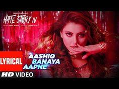 Aashiq Banaya Aapne |Hate Story IV| Urvashi Rautela |Himesh Reshammiya Neha Kakkar Tanishk B Manoj M - YouTube