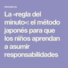 La «regla del minuto»: el método japonés para que los niños aprendan a asumir responsabilidades