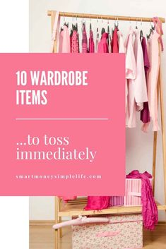 10 Wardrobe Items You Should Immediately Get Rid Of - Smart Money, Simple Life Frugal Living Tips, Declutter, Wardrobe Rack, How To Make Money, Change, Debt, Sorting, Simple, Organizing