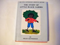 Hey, I found this really awesome Etsy listing at https://www.etsy.com/listing/167410574/the-story-of-little-black-sambo-the-only
