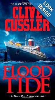 Flood Tide (Dirk Pitt, No. 14): Clive Cussler: 9781439148112: Amazon.com: Books