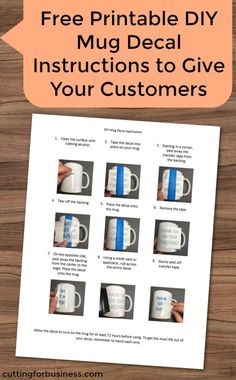 Free, printable DIY coffee mug application instructions to give to customers in your Silhouette Cameo or Cricut small business - by cuttingforbusiness.com