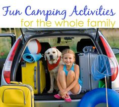 """Camping is a great way to """"get away from it all"""", spend time with the family, and enjoy the outdoors. Here are some fun camping activities that you and your family can do together."""