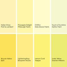 Yellow paint picks   1. Italian Straw 11-3, Pratt & Lambert Paints  2. Pineapple Delight 211-3, Pittsburgh Paints  3. Chiffon KM3498-1, Kelly-Moore Paints  4. Touch of Sunshine 082-2, Mythic Paint  5. Lively Yellow SW6702, Sherwin-Williams  6. Lemon Curd 3007-2A, Valspar  7. Lightning Bug 340, Benjamin Moore  8. Bicycle Yellow 370A-3, Behr