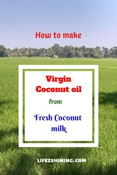 Virgin coconut oil through simple steps you can make your own at home from mature ripe coconut kernels, extract coconut milk heat in pan for thirty minutes Ayurvedic Medicine, Herbal Medicine, Herbal Remedies, Home Remedies, Kerala Food, In Cosmetics, Make Your Own, How To Make, Cholesterol Levels