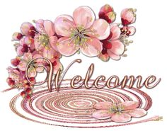 Welcome Beautiful Flower Greeting Images