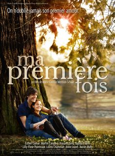 Ma Première Fois   Perfect french film to see