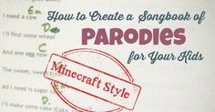 How to Create Song Parodies With Your Kids, Minecraft Style