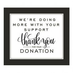 Thank You For Your Donation Sign - 1 Piece Fundraising Poster, Fundraising Activities, Fundraising Events, Charity Fundraising Ideas, Fundraiser Themes, Fundraising Companies, Thank You For Donation, Donation Request, Donation Jars