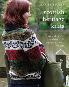 Scottish Heritage Knits by Martin Storey                                                                                                                                                     More