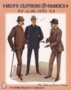 1890s mens fashion | ... men s clothing and fabrics in the 1890s 19th century men s fashions