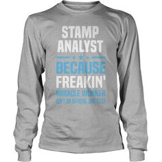 Stamp Analyst T-Shirts 1  #gift #ideas #Popular #Everything #Videos #Shop #Animals #pets #Architecture #Art #Cars #motorcycles #Celebrities #DIY #crafts #Design #Education #Entertainment #Food #drink #Gardening #Geek #Hair #beauty #Health #fitness #History #Holidays #events #Home decor #Humor #Illustrations #posters #Kids #parenting #Men #Outdoors #Photography #Products #Quotes #Science #nature #Sports #Tattoos #Technology #Travel #Weddings #Women
