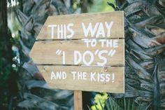 #sign Photography by onelove-photo.com  Read more - http://www.stylemepretty.com/2013/08/22/san-juan-capistrano-wedding-from-onelove-photography/