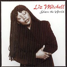 1999 - Solo-Album: Liz Mitchell: Share The Word