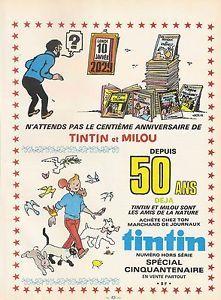 PUB Pour LES 50 ANS DE Tintin EN 1979 Archives Tintinet Milou Herge   eBay
