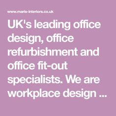 UK's leading office design, office refurbishment and office fit-out specialists. We are workplace design experts and we pioneered office design & build.