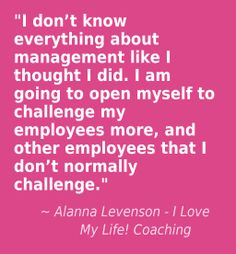 """A client was asked, """"what did you get from our session today?"""" Want to become a better manager and leader?"""