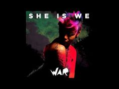 She Is We - War (Audio)