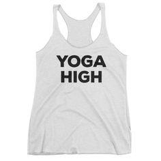 Yoga Women's tank top. YOGA HIGH