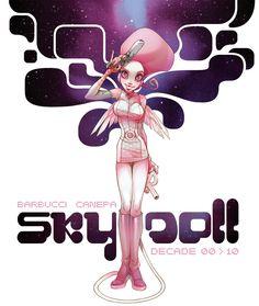 "Barbara Canepa: ""SKY DOLL DECADE OO>1O"" comic"
