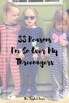 """Months before my trio turned three I heard over and over again that """"three is the new two."""" I didn't believe it. I mean, how could my kiddos get any worse? Two-year-olds are a handful. Have you read A Day at the Farm: Part 1 or 2? Then it happened. They went to bed as the not too terrible two's triplets and woke up as the oh so terrible threenager triplets. They have been three for less than three months – and I'm already so over my threenagers."""