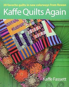 Kaffe Quilts Again: 20 Favorite Quilts in New Colorways from Rowan, http://www.amazon.co.uk/dp/1600857663/ref=cm_sw_r_pi_awdl_vvy2vb0538MFS