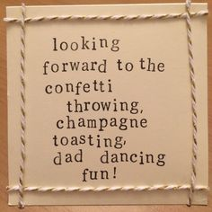 Wedding Acceptance Card Looking Forward To The Confetti Throwing Champagne Toasting Dad Dancing Fun Handmade Blank Inside