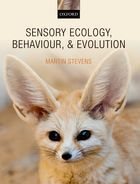 Sensory ecology, behaviour, and evolution, by Martin Stevens.