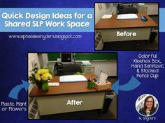 Quick and easy ideas to brighten up a shared workspace for SLPs, psychologists, reading teachers, and other specialists!