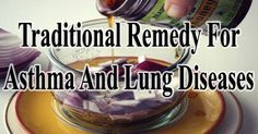 Many are suffering from asthma and even other lung diseases. Don't let you, a family member or friend suffer any longer. The remedy is not that hard to find. Learn more http://www.extremenaturalhealthnews.com/traditional-remedy-for-asthma-lung-disease/