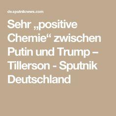 """Sehr """"positive Chemie"""" zwischen Putin und Trump – Tillerson - Sputnik Deutschland"""