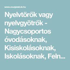 Nyelvtörők vagy nyelvgyötrők - Nagycsoportos óvodásoknak, Kisiskolásoknak, Iskolásoknak, Felnőtteknek - Ügyességi játék, Vicces játék - Szobai játék - Zsúrjáték - Zsúrjátékok.hu Boarding Pass, School