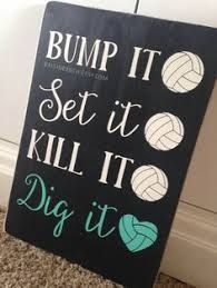Bump it Set it Kill it Dig it Volleyball Sign // by RaisinRanch Volleyball Locker Decorations, Volleyball Signs, Volleyball Crafts, Volleyball Party, Volleyball Posters, Volleyball Quotes, Volleyball Ideas, Volleyball Drills, Coaching Volleyball