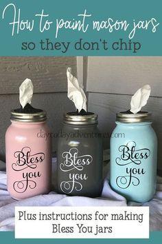How to paint mason jars so they don't chip #masonjars #masonjarcrafts #diyhomedecor #upcycle #blessyoujars