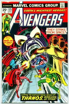 Avengers 125 - Marvel Comics Group - July - Earths Mightiest Heroes - Thanos Warlord Of Titan - Red Cape