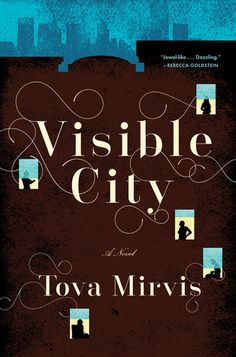 Review: Visible City by Tova Mirvis