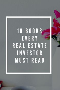 10 must-read books on real estate investing to make monthly passive income