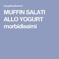 MUFFIN SALATI ALLO YOGURT morbidissimi