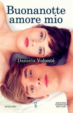 """Buonanotte Amore Mio"" di Daniela Volontè (5 stelline): http://coffeeandbooksgirl.blogspot.com/2015/01/recensione-buonanotte-amore-mio-di.html"