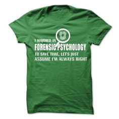 A FORENSIC PSYCHOLOGY, To Save Time T-Shirts, Hoodies, Sweatshirts, Tee Shirts (19$ ==> Shopping Now!)