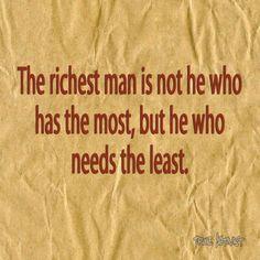 He Who Needs The Least