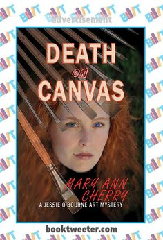 """See the Tweet Splash for """"Death on Canvas"""" by Mary Ann Cherry on BookTweeter #bktwtr"""