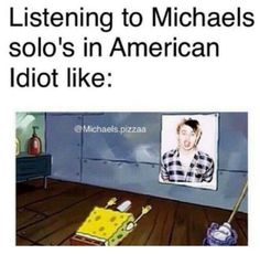 It's funny coz my sister always sings his solo and I'm like, SHUT UP!